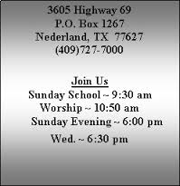Triangle Baptist Church Nederland Tx hours