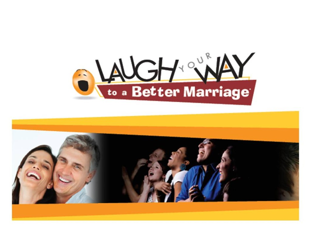Laugh Your Way to a Better Marriage Southeast Texas