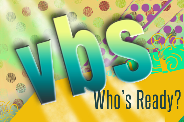 VBS dates Beaumont TX, VBS dates Southeast Texas, VBS calendar Southeast Texas