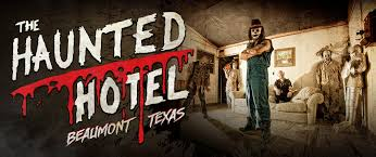 Haunted Hotel Beaumont, Haunted House Beaumont, Haunted House Dam B, Haunted House Vidor