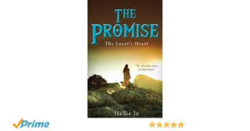 The Promise by Hallie Jo, Hallie Jo Author, Hallie Jo Christian Author, Hallie Jo Author, Hallie Jo SETX Christian Author, Hallie Jo Christian Writer