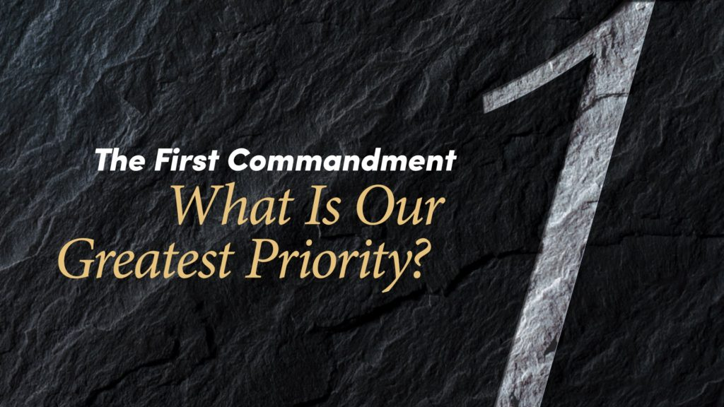 The First Commandment, Ten Commandments Beaumont, Ten Commandments Texas, Family Bible Study,