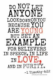 1st Timothy 4:12, Talking to Teensagers, Teen Bible Studies, life lessons for teenagers