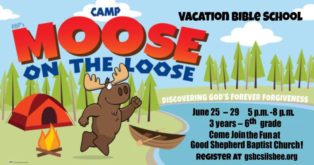 VBS Southeast Texas, SETX VBS, Moose on the Loose Southeast Texas, Good Shepherd VBS Silsbee, VBS Silsbee TX, VBS Hardin County