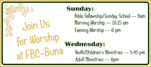 church Buna, First Baptist Buna, church directory East Texas, Golden Triangle church guide, SETX Christian news
